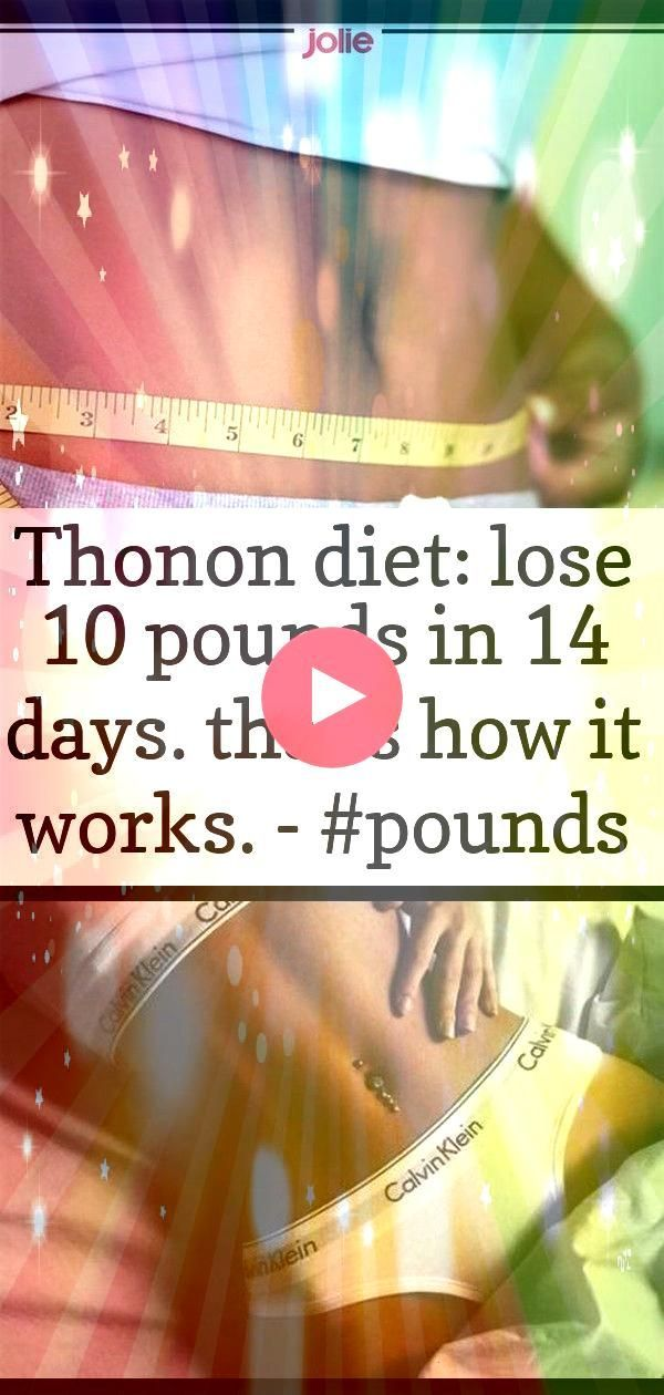 lose 10 pounds in 14 days thats how it works   4 Thonon diet lose 10 pounds in 14 days Thats how it works   Best Sport Motivation Body Ideas Ideas To become confident on...