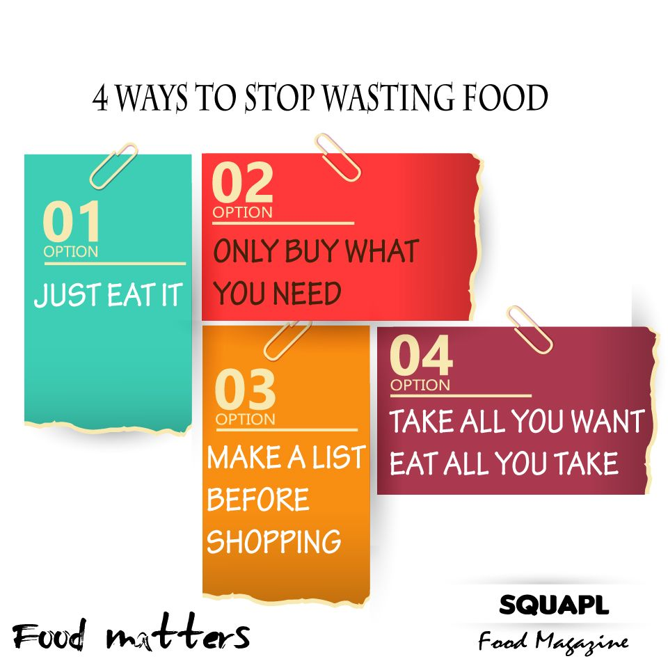 Avoid Food Waste 4 Ways You Can Stop Wasting Food