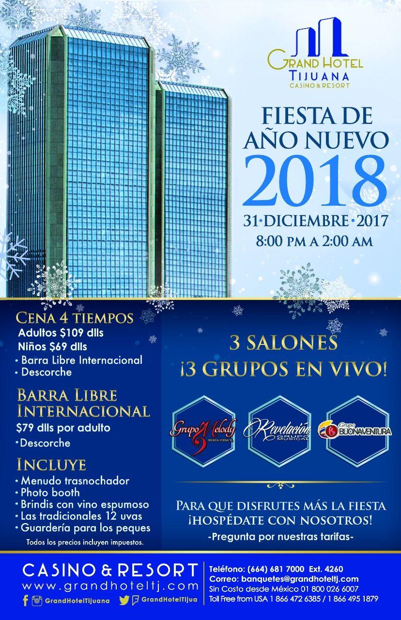 Este 31 De Diciembre Celebremos En Grand Hotel Tijuana La Llegada De Un Ano Nuevo Con Una Fiesta Increible Conoce Mas Visitand Tijuana Grand Hotel Hotel