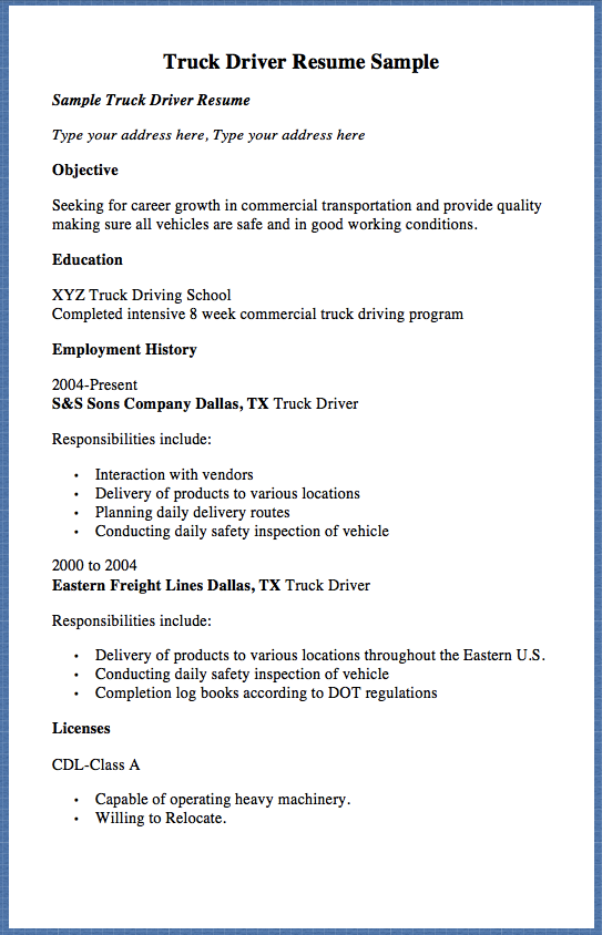 Truck Driver Resume Sample Sample Truck Driver Resume Type Your Address Here Type Your Address Here Objective See Resume Truck Driver Resume Template Examples