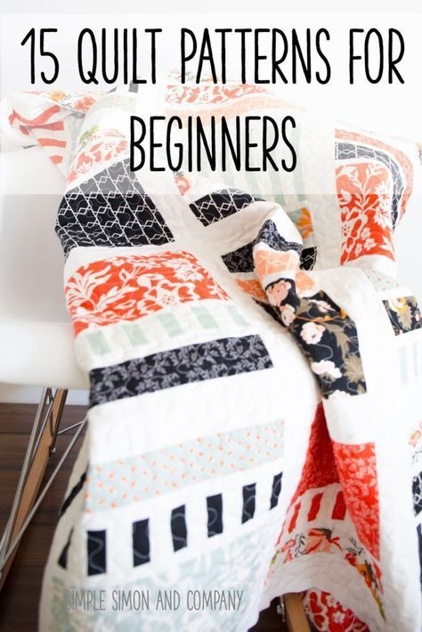 15 Quilt Patterns for Beginners | Quilting | Pinterest