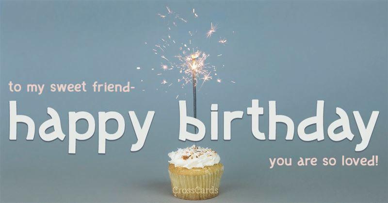 Send This Free Have A Sweet Birthday Ecard To A Friend Or Family Member Send Free Birthda Birthday Card Online Happy Birthday Cards Online Happy Birthday Fun