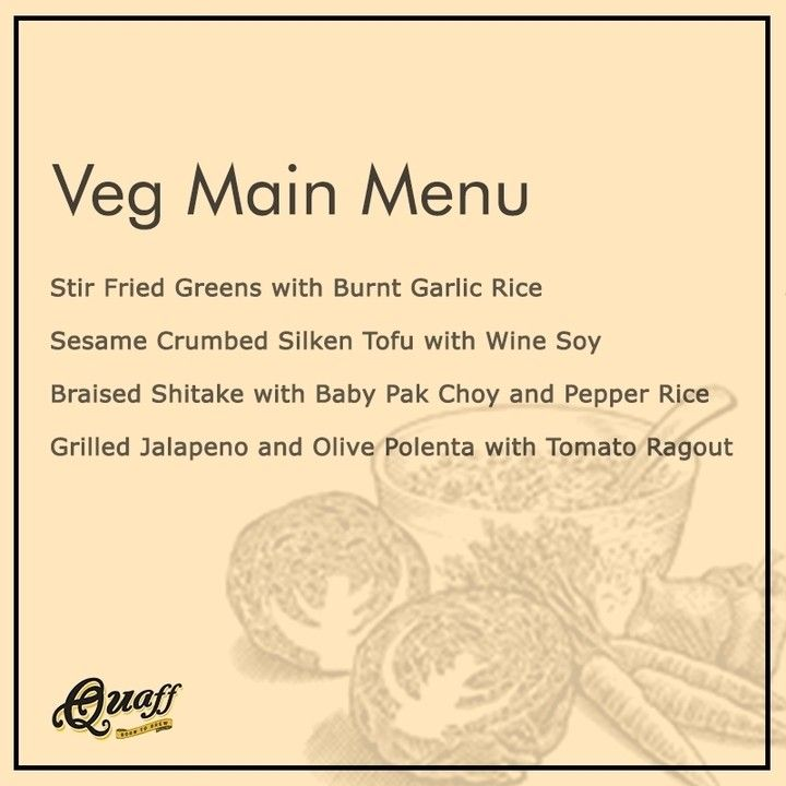 Our veg menu for everyone out there vegetarians #quaffgurgaon