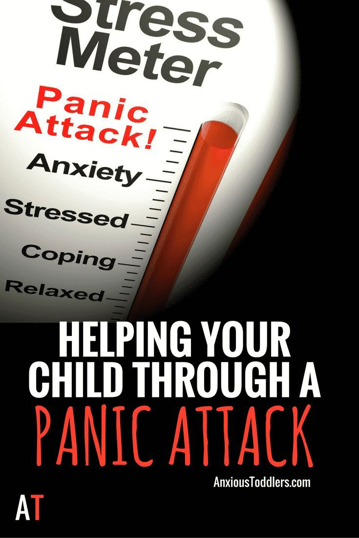 Parenting Your Child Through a Panic Attack Child Parents and