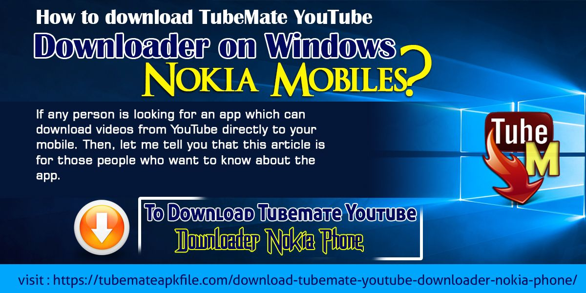 Download TubeMate on Nokia/ Lumia Microsoft Mobile