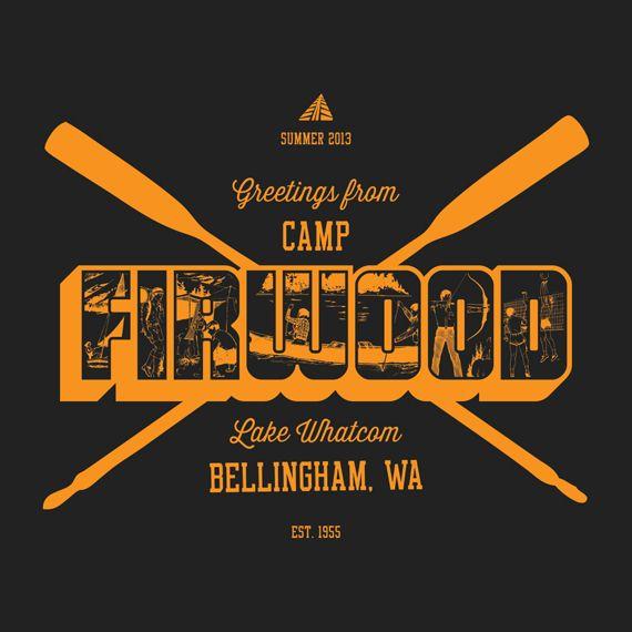Superior Camp Designs #1: Marketing Camp: Camp Firwood T-shirt Designs