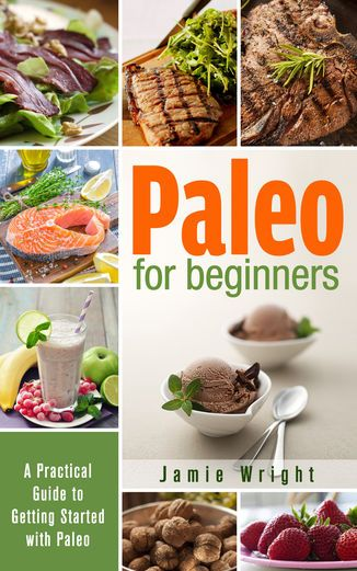 Paleo for Beginners: A Practical Guide to Getting Started with...: Paleo for Beginners: A Practical Guide to Getting… #HealthampFitness