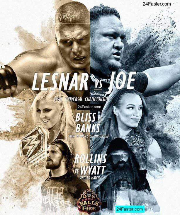 Wwe Great Balls Of Fire 2017 Poster Ft Brock Lesnar Samoa Joe