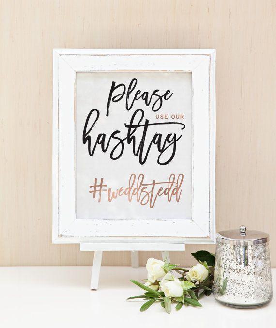 Rose Gold Hashtag Wedding Sign -