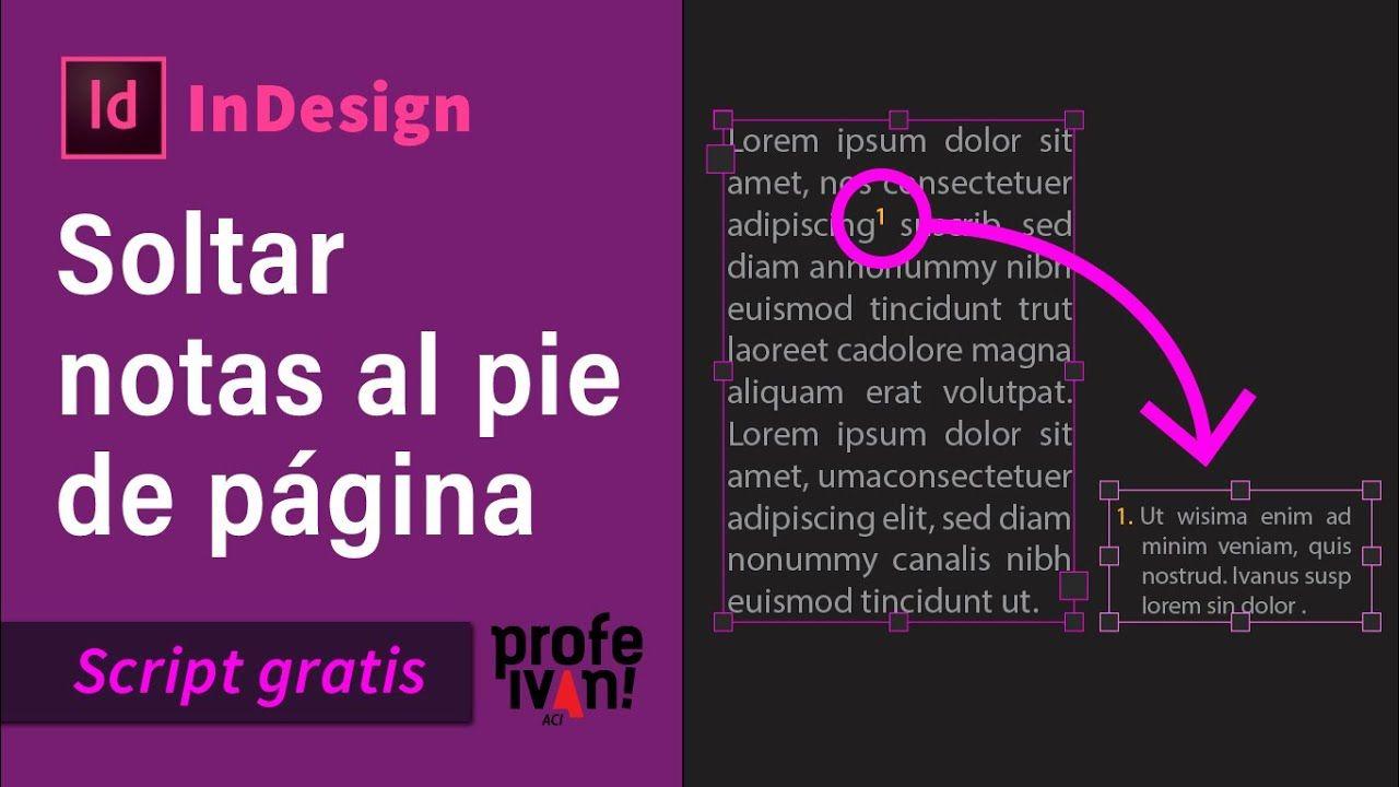 Soltar Notas Al Pie En Indesign Notas Tutoriales Photoshop Photoshop