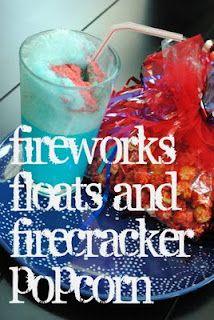 Fireworks floats and firecracker popcorn- fun for kids!