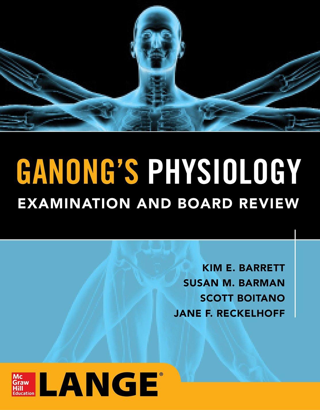 Ganong\'s Medical Physiology Examination & Board Review ...