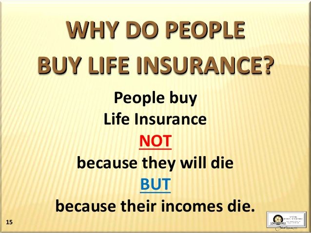 Image result for why people buy life insurance