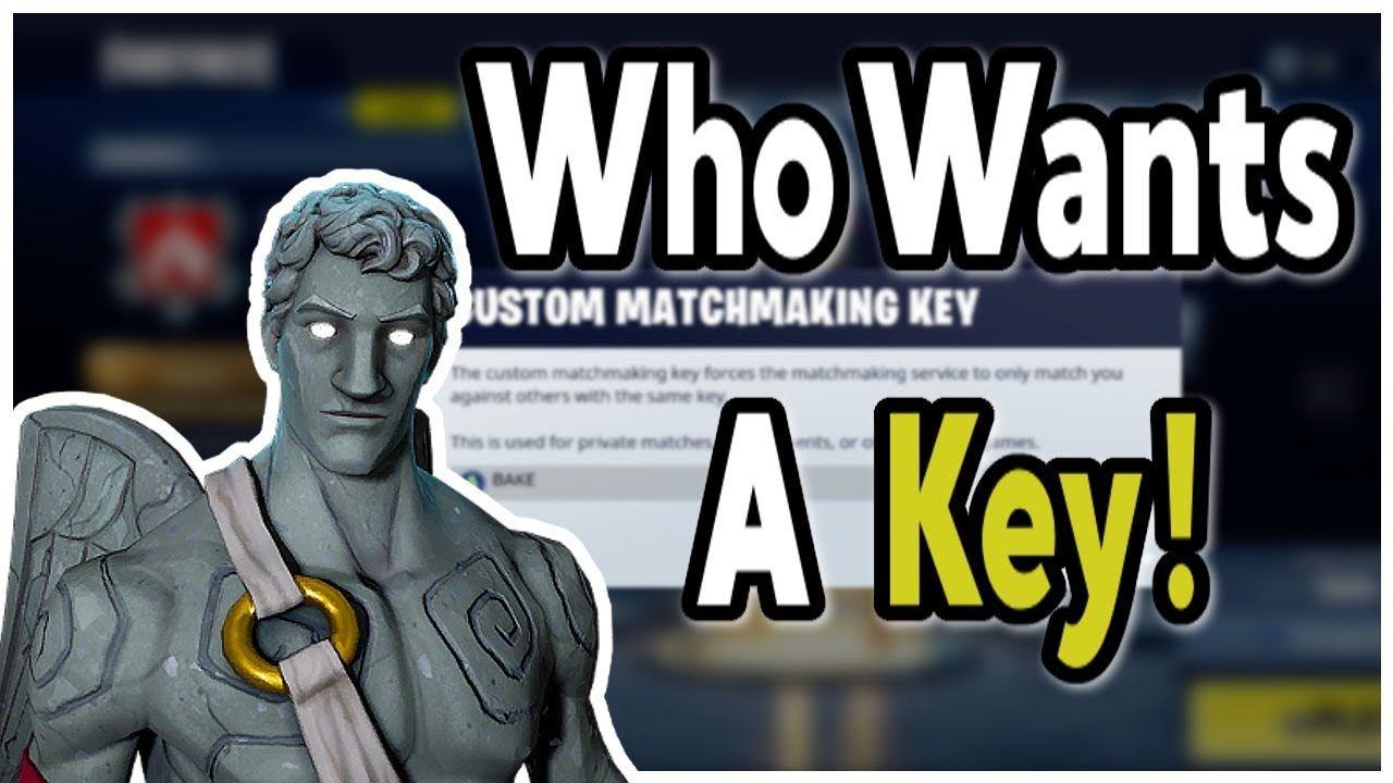 Keys matchmaking custom best ✌️ fortnite service 2019 matchmaking How To