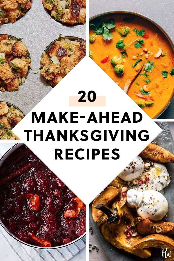 20 Make Ahead Thanksgiving Dishes To Feed A Crowd