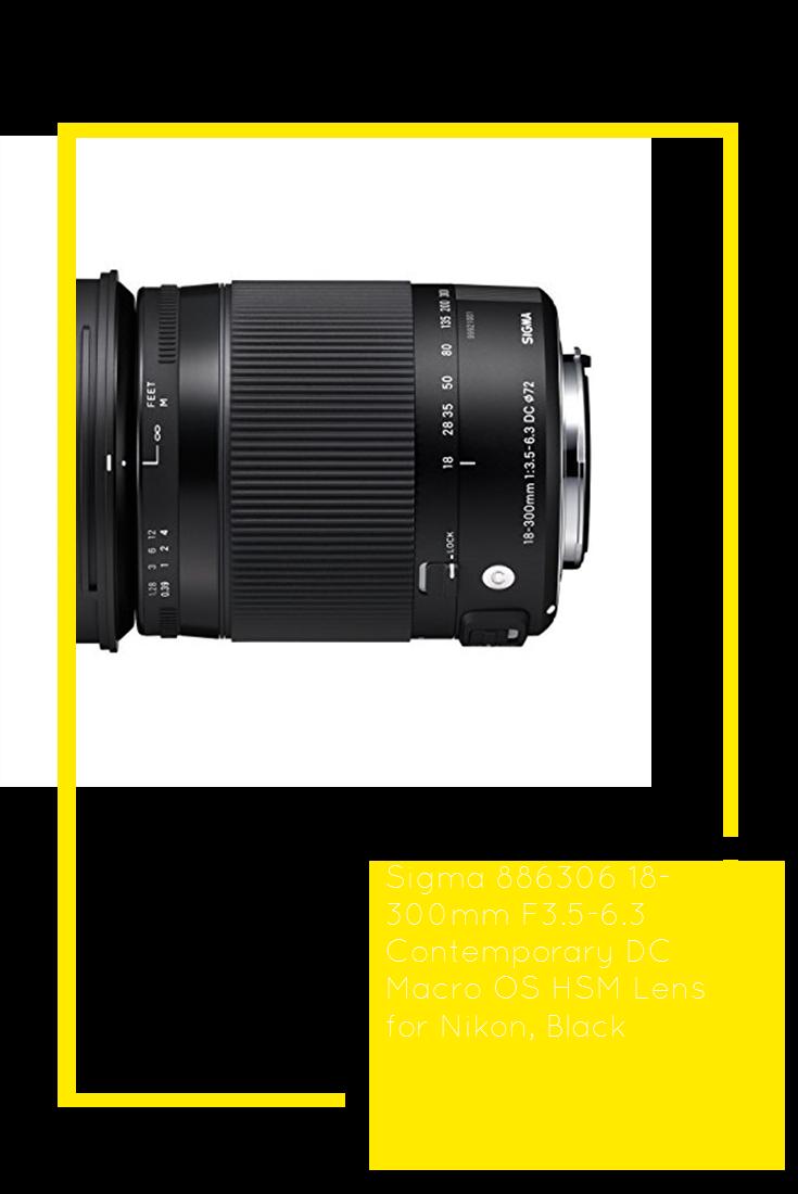 Sigma 886306 18 300mm F3 5 6 3 Contemporary Dc Macro Os Hsm Lens For Nikon Black Tech Lens Usb Dock Nikon