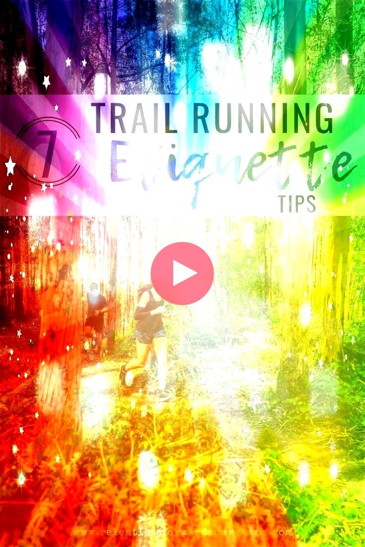 running etiquette tips to help ensure an enjoyable experience for all trail users and maintain the integrity of the trail Seven basic trail running etiquette tips to help...