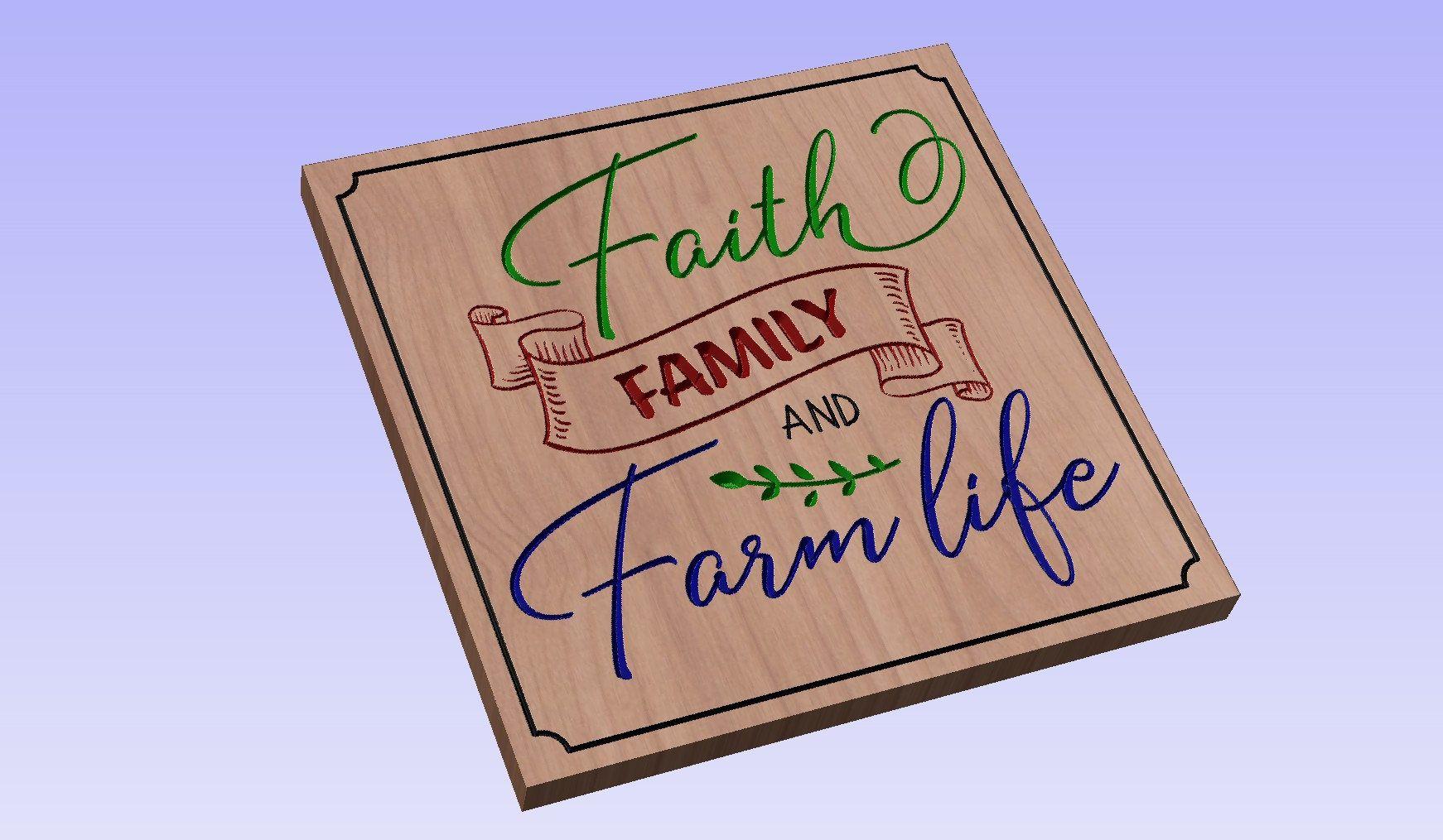 Faith Family and Farm Life crv3d, crv, dxf, ai, svg, eps