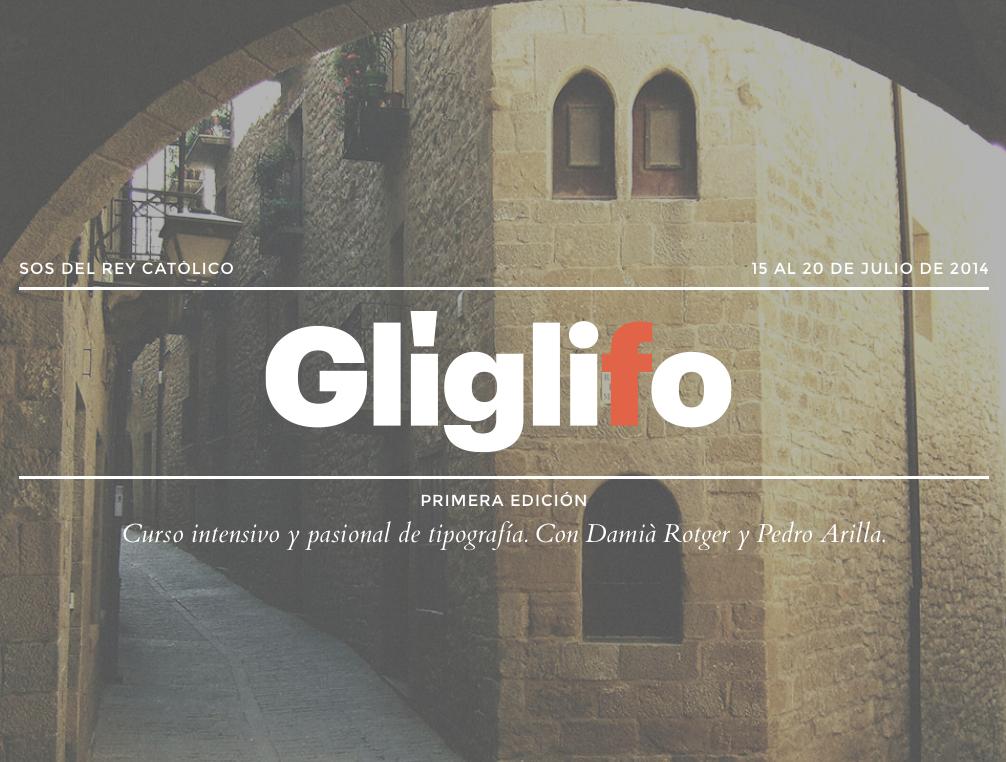 Glíglifo, curs intensiu i pasional de tipografia