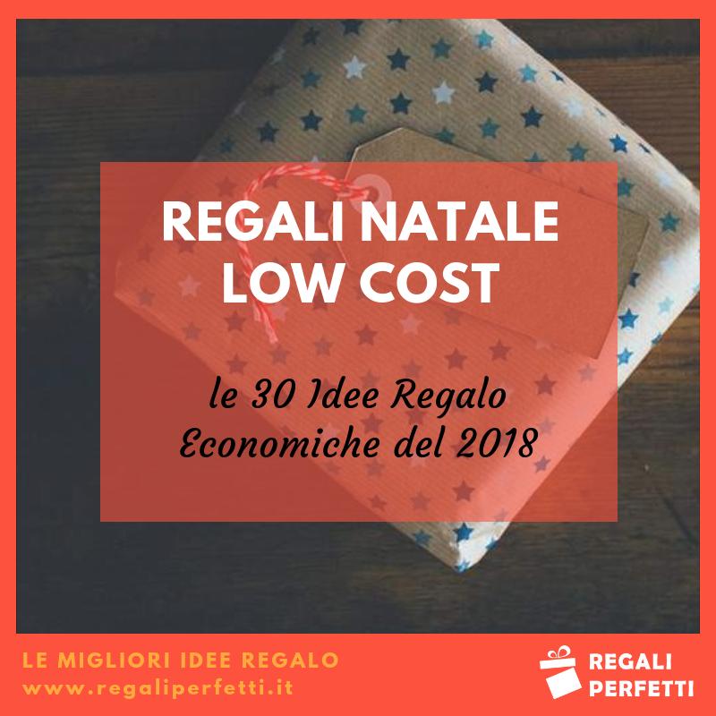 Regali di Natale Low Cost: 30 Idee Regalo Economiche e Originali