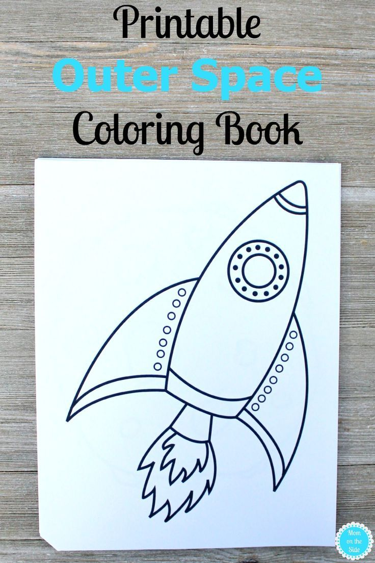 Printable Outer Space Coloring Book Mom On The Side Space Crafts For Kids Space Coloring Pages Outer Space Activities [ 1104 x 736 Pixel ]