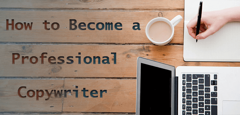 How to a professional Copywriter (with no