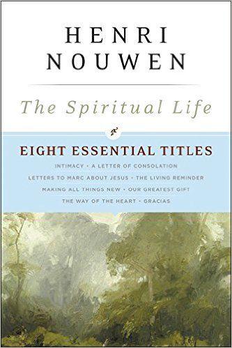 The Spiritual Life: Eight Essential Titles by Henri Nouwen: Henri J. M. Nouwen: 9780062440105: Books - Amazon.ca