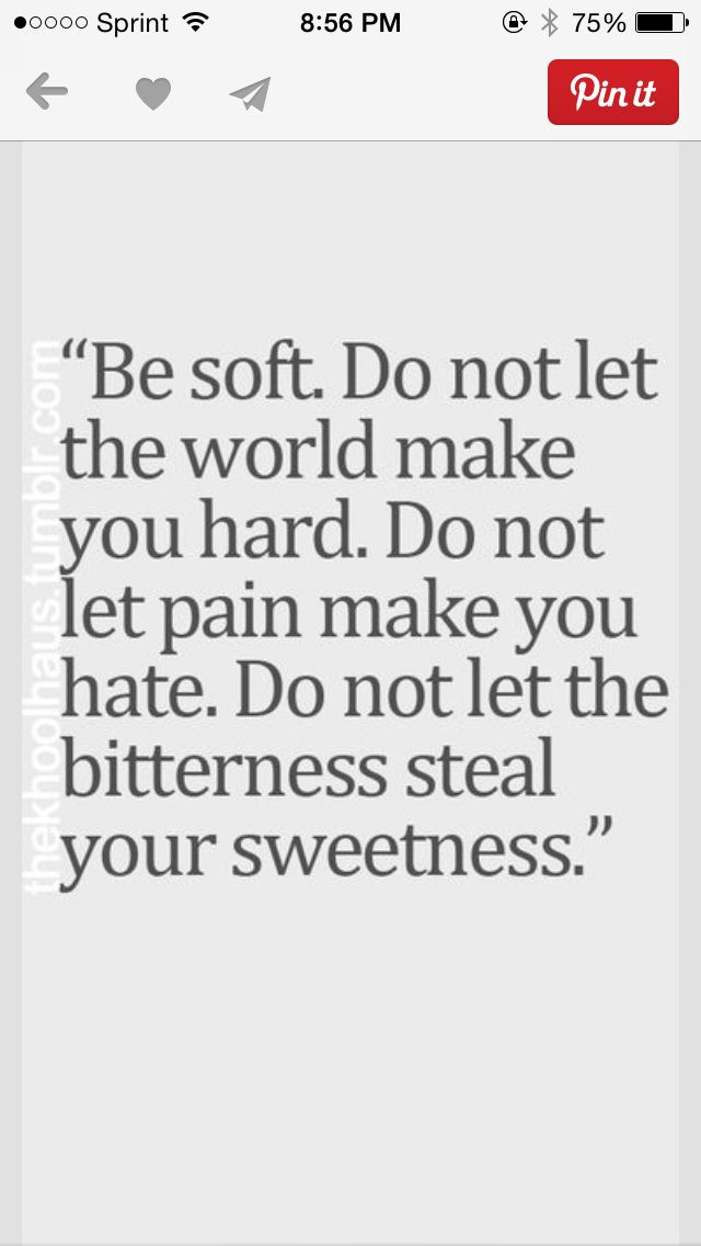 I Often Have To Remind Myself This Its Easy To Hate And Be Bitter