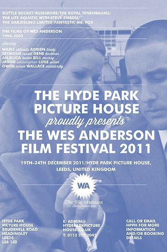 The Royal Tenenbaums/Wes Anderson Film Festival.