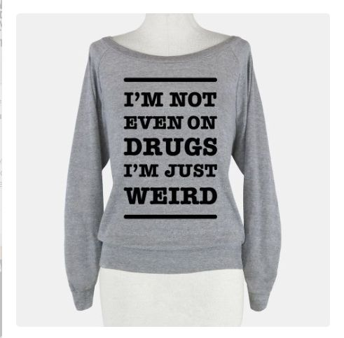 THIS SWEATER OR A SHIRT WITH THIS WRITTING ON IT