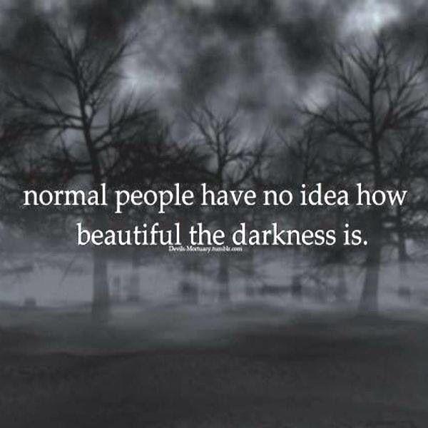 Beautiful Darkness Dark Quotes Quotes Dark
