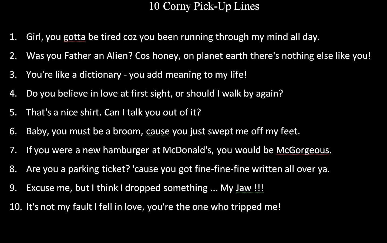 Corny Pick Up Lines For Yetty Corny Pick Up Lines Pick Up Lines Funny E Pick Up Lines Cheesy