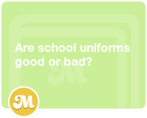 Are school uniforms good or bad?