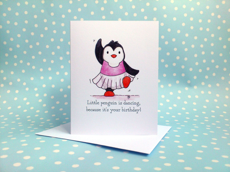 Penguin Ballerina Birthday Card Ballet Dancer Birthday Card Funny Dancing Birthday Cards Cards Happy Birthday Dancing