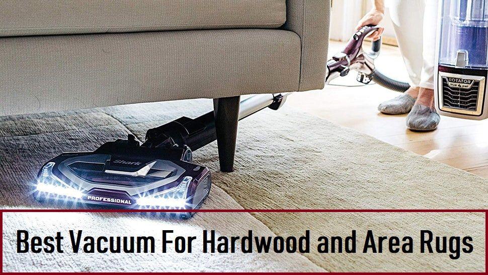 The 12 Best Vacuum For Hardwood Floors