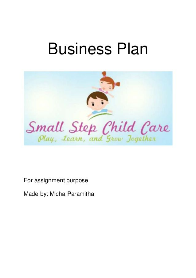 Business plan for assignment purpose made by micha paramitha business plan for assignment purpose made by micha paramitha playschool pinterest childcare step kids and business planning cheaphphosting