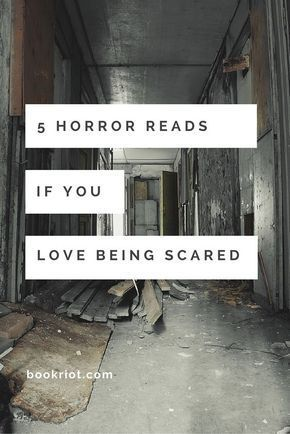 5 of the Best Horror Books to Make You Love Being Afraid is part of Horror books, Scary books, Thriller books, Best horrors, Novels to read, Books to read - Reacquaint yourself with horror or try it for the first time with these best bets