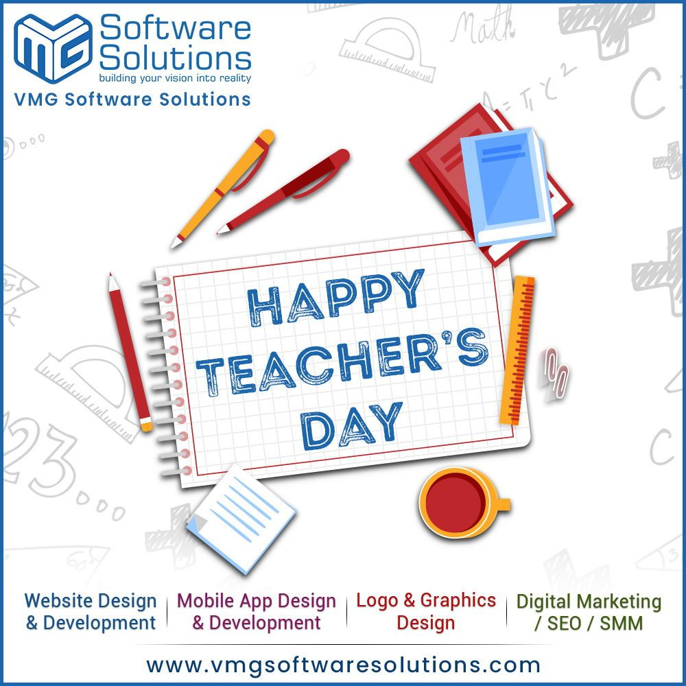 The Influence Of A Good Teacher Can Never Be Erased Happy Teacher S Day Vmg Software Solu Website Design Happy Teachers Day Responsive Website Design