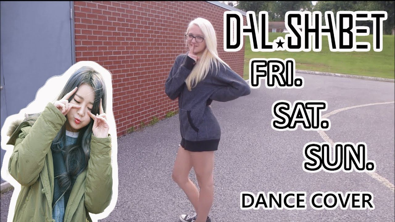 Dalshabet(달샤벳) _ FRI. SAT. SUN(금토일) Dance Cover
