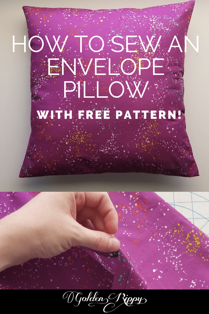 How to Sew an Envelope Pillow- Free Pattern - Golden Rippy. Great beginner sewing project #freepattern #envelopepillow #sewing #howtosew #sewingtips #beginner #pattern #free #tutorial