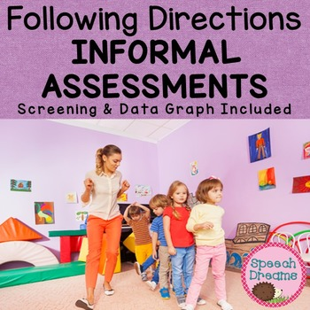 Following Directions Informal Assessment Data Collection & Screening ...