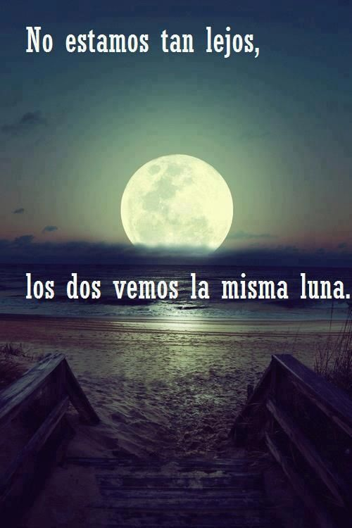 No Estamos Tan Lejos Cute Spanish Quotes Boyfriend Quotes Relationships Love Quotes For Boyfriend