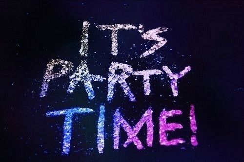 Pin By Erin Ayhens On Brodies Board Party Quotes Party Girl Quotes Party Time