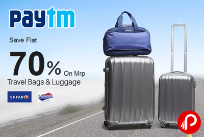 Paytm offers Flat 70% off on Safari, American Tourister Travel ...