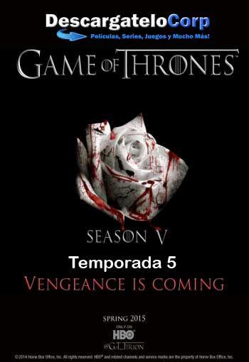 Descargar Game of Thrones Temporada 5 por Mega Pasaron 9 largos ...