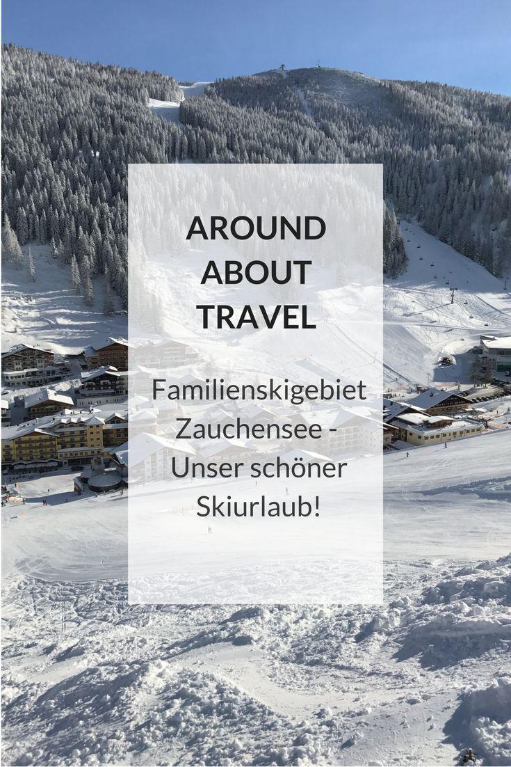 Familien-Skigebiet Zauchensee – Around About Travel