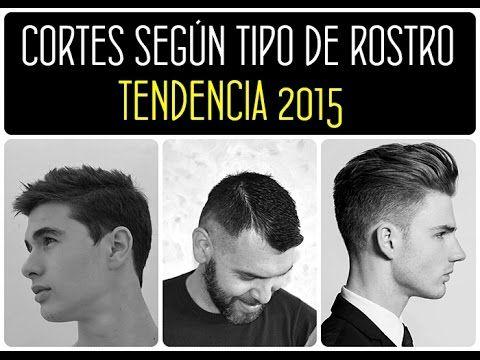 peinados hombres 2015. cortes y peinados para hombre según el tipo