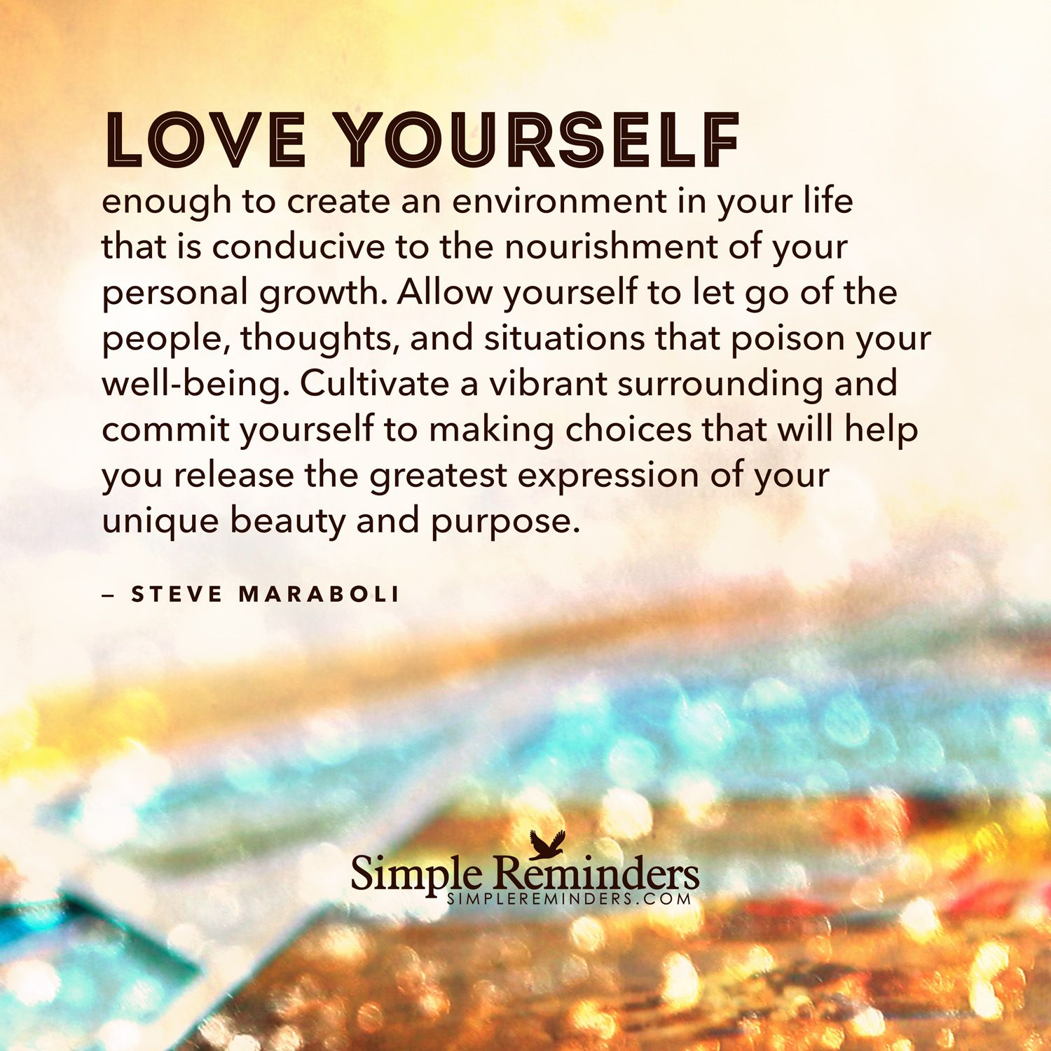 Personal Growth Quotes Love Yourself Enough To Create An Environment In Your Life That Is