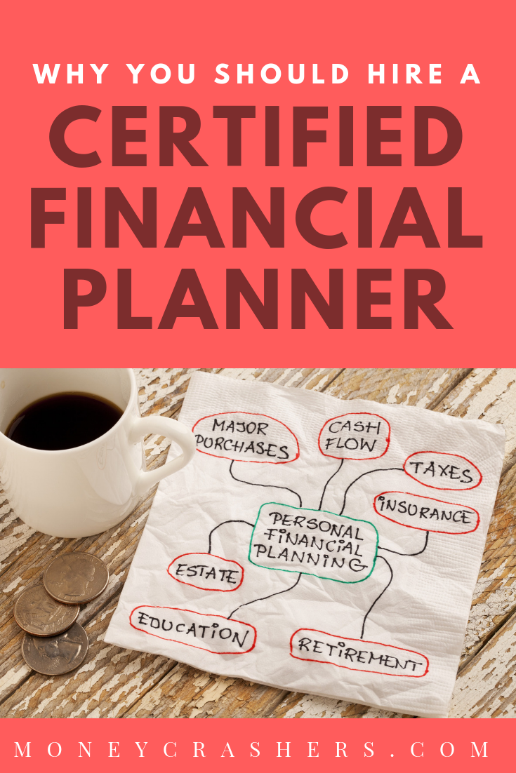 Why You Should Hire A Certified Financial Planner Benefits With
