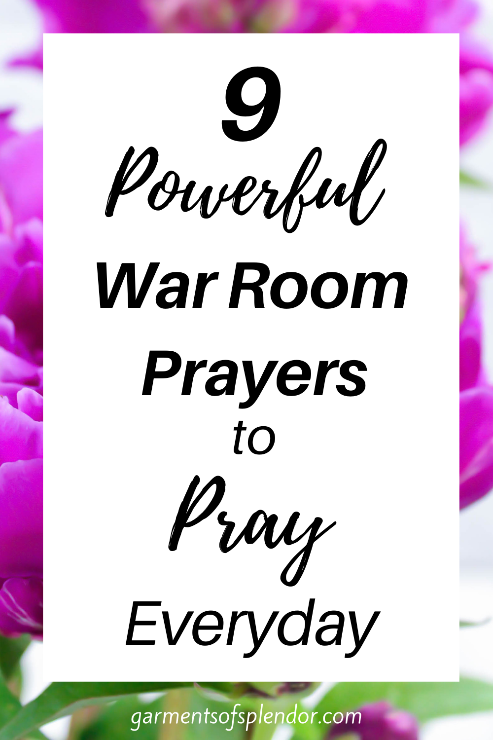9 Powerful War Room Prayers to Pray Everyday